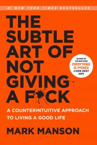 self development book by the name the subtle art of not giving a f